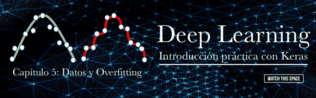 Capítulo 5 Overfitting y Datos